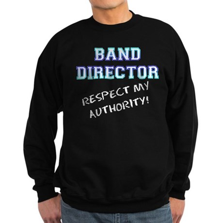 Band Director: Respect My Aut Sweatshirt (dark)
