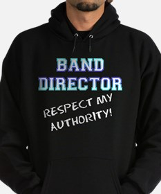 Band Director: Respect My Aut Hoodie