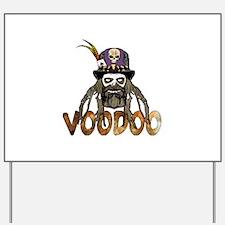 Voodoo Yard Sign