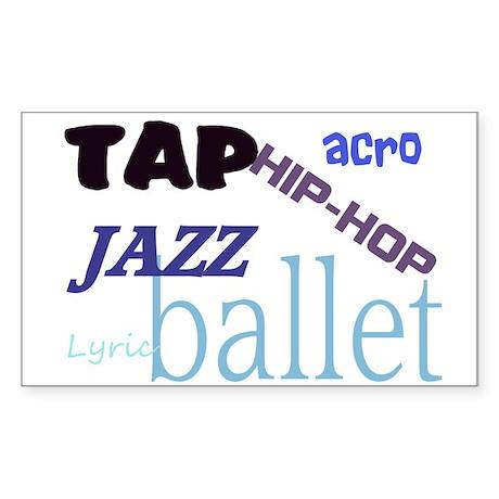 Tap/Jazz/Ballet/Lyric/Acro/Hi Rectangle Sticker