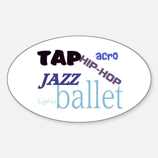 Tap/Jazz/Ballet/Lyric/Acro/Hi Oval Decal