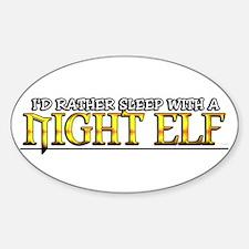 Sleep with a Night Elf / WoW Oval Decal