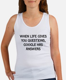 """Google Has Answers"" Women's Tank Top"