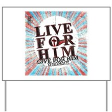 Live for Jesus Yard Sign