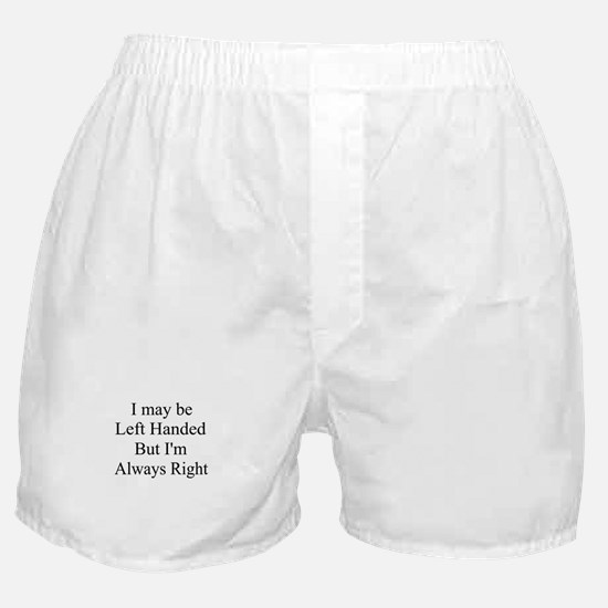 Left handed ... Boxer Shorts
