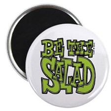 Be the Salad Magnet