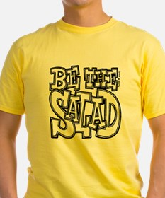 Be the Salad T
