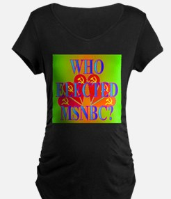 WHO ELECTED MSNBC? T-Shirt