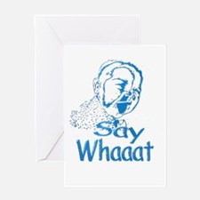 Say Whaaat Greeting Card