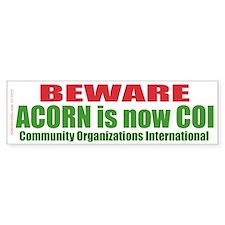 ACORN is COI (Bumper Sticker)