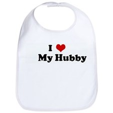 I Love My Hubby Bib