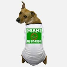 Miami City Limits No Gators Allowed Dog T-Shirt