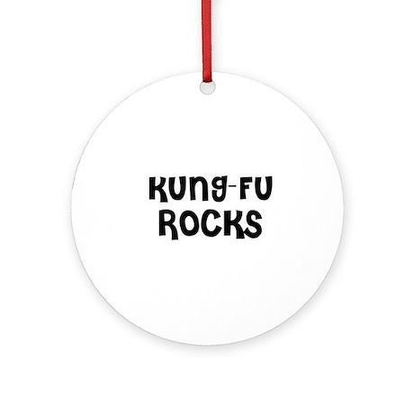 KUNG-FU ROCKS Ornament (Round)