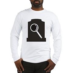 Grave Finder Long Sleeve T-Shirt