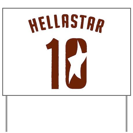 HellaStar 2010 Yard Sign