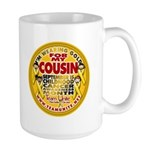 For My Cousin Large Mug