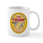 For My Cousin Mug