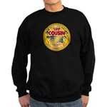 For My Cousin Sweatshirt (dark)