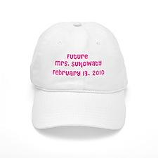 Future Mrs. Sukowaty February 13, 2010 Baseball Cap