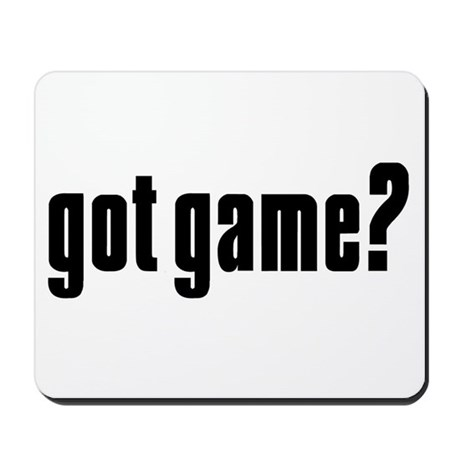 Got Game? Mousepad