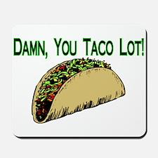 Taco Lot Mousepad