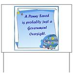 Penny Saved Yard Sign