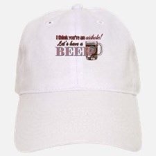 Let's Have a Beer Baseball Baseball Cap