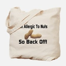 Allergic To Nuts Tote Bag