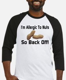 Allergic To Nuts Baseball Jersey
