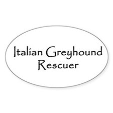 Italian Greyhound Rescuer Oval Decal