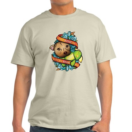 Don't Judge Me... Light T-Shirt
