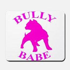 Bully Babe Mousepad