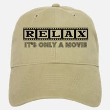Relax: It's only a movie! Baseball Baseball Cap