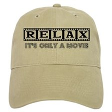 Relax: It's only a movie! Baseball Cap