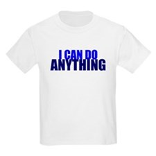"Tienspiration ""I Can Do Anyth Kids T-Shirt"