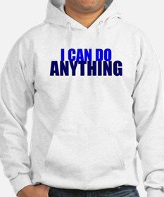 """Tienspiration """"I Can Do Anyth Hoodie"""