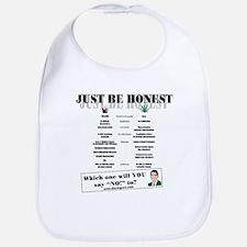 Just Be Honest -  Bib