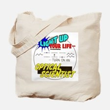 Light up your life ... Tote Bag