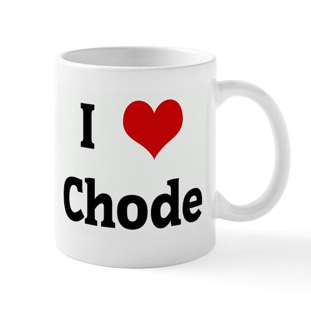 I Love Chode Mug by heartlove