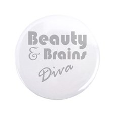 "Beauty and Brains 3.5"" Button"