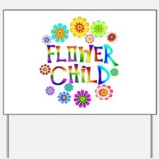Flower Child Yard Sign