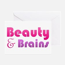 Just Beauty and Brains Greeting Card