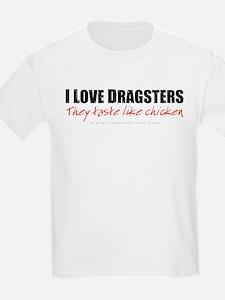 Dragsters Taste Like Chicken Kids T-Shirt
