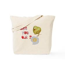 Are you O.K ? Tote Bag