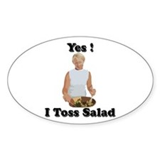 Toss the salad Oval Decal