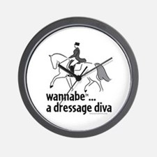 wannabe ... a dressage diva Wall Clock