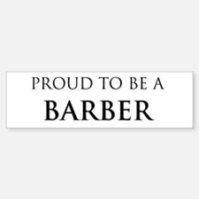 Proud Barber Bumper Bumper Bumper Sticker