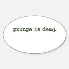 Grunge is Dead Cobain Oval Decal