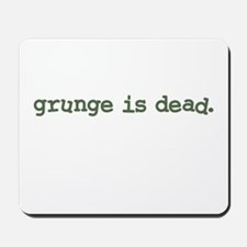 Grunge is Dead Cobain Mousepad