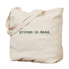 Grunge is Dead Cobain Tote Bag